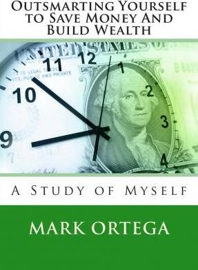 Outsmarting Yourself to Save Money and Build Wealth