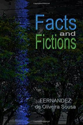 Facts and Fictions