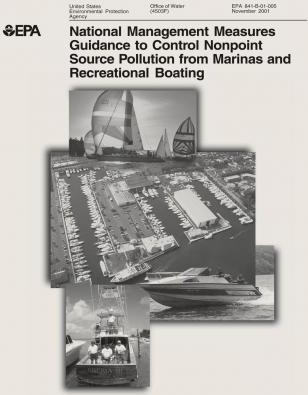 National Management Measures to Control Nonpoint Source Pollution from Marinas and Recreational Boating