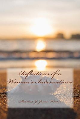 Reflections of a Woman's Indiscretions