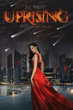 Uprising (the Alternate Earth Series, Book 3)