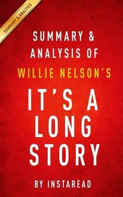 Summary and Analysis of Willie Nelson's It's a Long Story