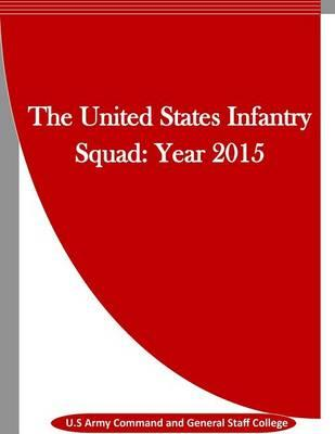 The United States Infantry Squad