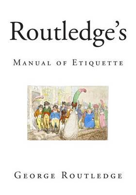 Routledge's Manual of Etiquette