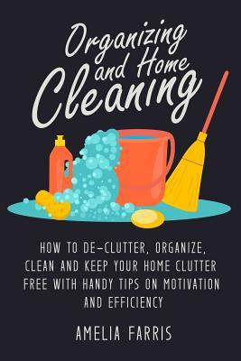 Organizing and Home Cleaning