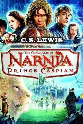 Prince Caspian (the Chronicles of Narnia) - C. S. Lewis