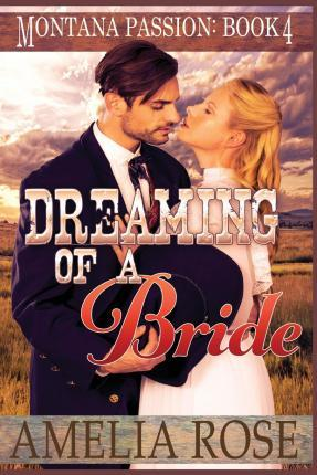 Dreaming of a Bride