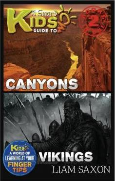 A Smart Kids Guide to Canyons and Vikings