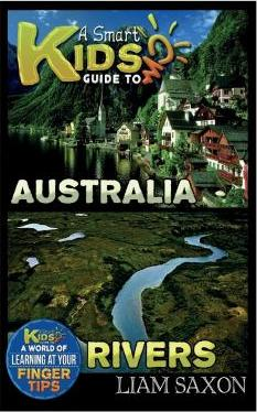 A Smart Kids Guide to Australia and Rivers
