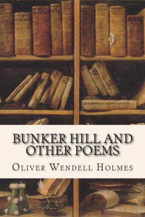 Bunker Hill and Other Poems