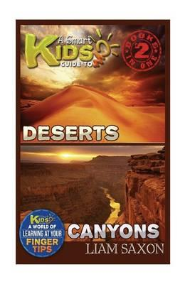 A Smart Kids Guide to Deserts and Canyons