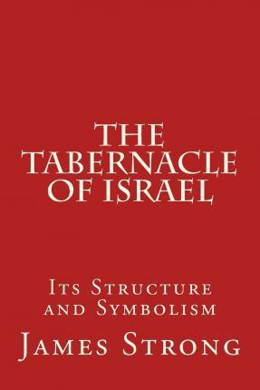 The Tabernacle of Israel