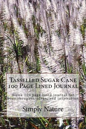 Tasselled Sugar Cane 100 Page Lined Journal