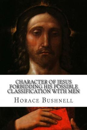 Character of Jesus Forbidding His Possible Classification with Men