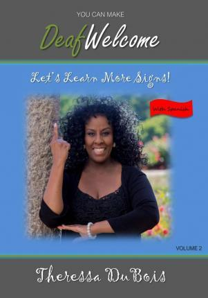 You Can Make Deaf Welcome - Volume 2