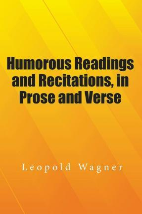 Humorous Readings and Recitations, in Prose and Verse