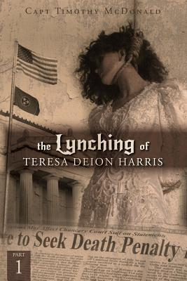 The Lynching of Teresa Deion Harris