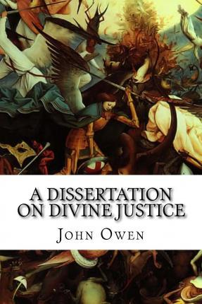 A Dissertation on Divine Justice
