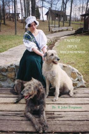 Tales of Irish Wolfhounds