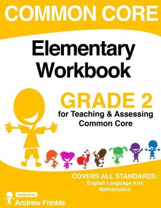 Common Core Elementary Workbook Grade 2