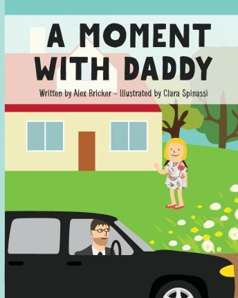 A Moment with Daddy
