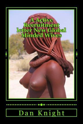 A Active Recruitment Letter New Global Minded Wives