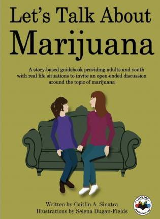Let's Talk about Marijuana Cover Image