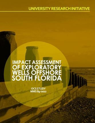 Impact Assessment of Exploratory Wells Offshore South Florida