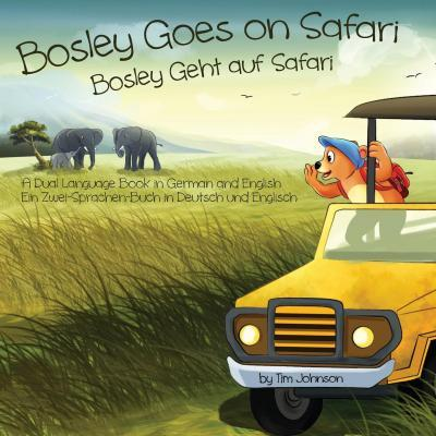 Bosley Goes on Safari (Bosley Geht Auf Safari)