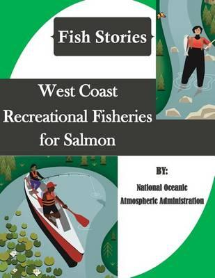West Coast Recreational Fisheries for Salmon