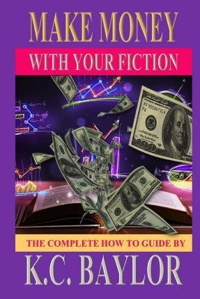 Make Money with Your Fiction