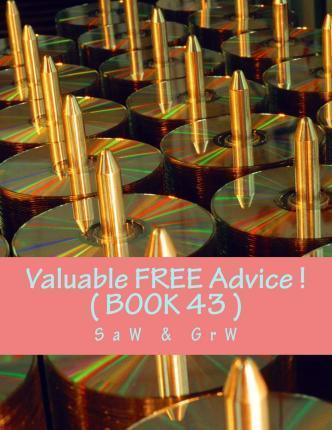Valuable Free Advice ! ( Book 43 )