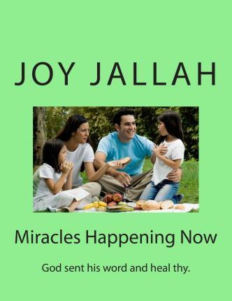 Miracles Happening Now