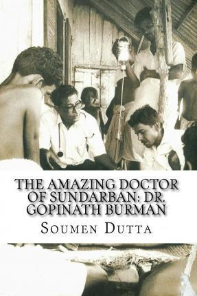 The Amazing Doctor of Sundarban