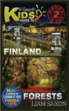 A Smart Kids Guide to Finland and Forests