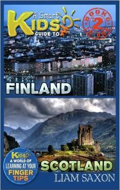 A Smart Kids Guide to Finland and Scotland