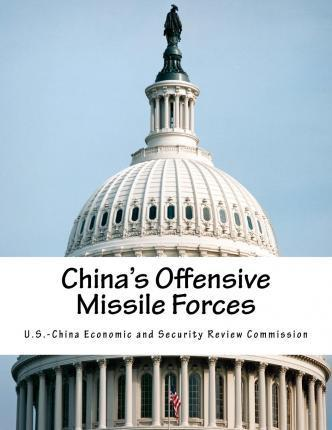 China's Offensive Missile Forces