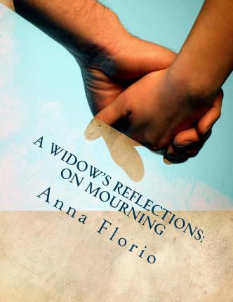 A Widow's Reflections