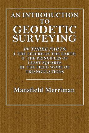 An Introduction to Geodetic Surveying