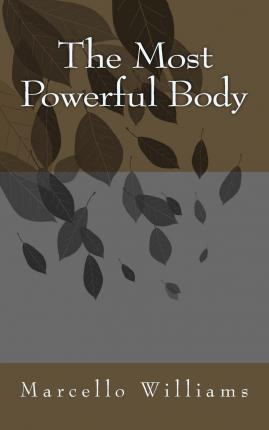 The Most Powerful Body