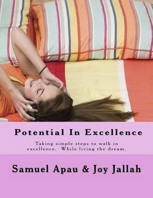 Potential in Excellence