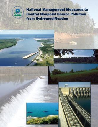 National Management Measures to Control Nonpoint Source Pollution from Hydromodification