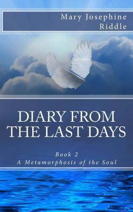Diary from the Last Days Book 2