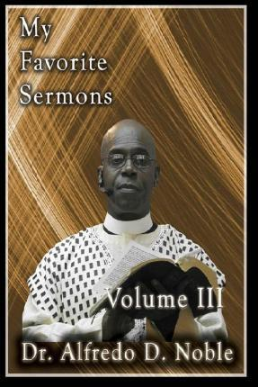 My Favorite Sermon III