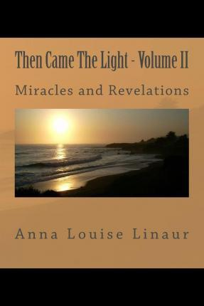 Then Came the Light - Volume II