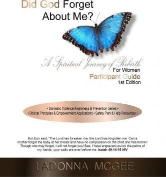 Did God Forget about Me? a Spiritual Journey of Rebirth for Women Participant Guide