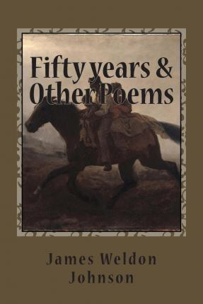 Fifty Years & Other Poems