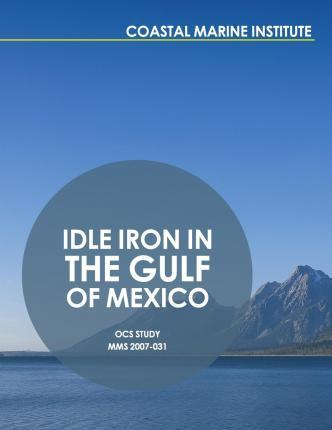 Idle Iron in the Gulf of Mexico