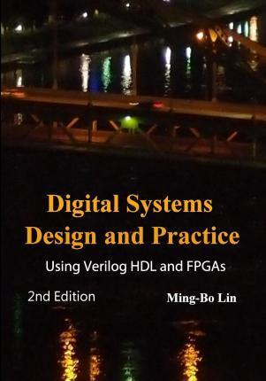 Digital Systems Design and Practice