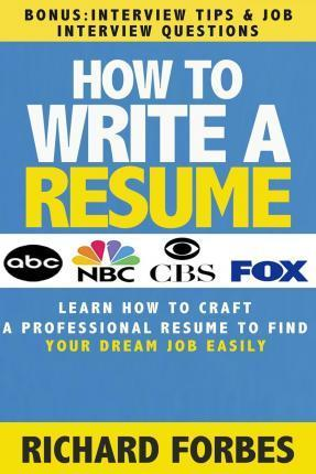 How to Write a Resume (Interview Tips and Job Interview Questions)